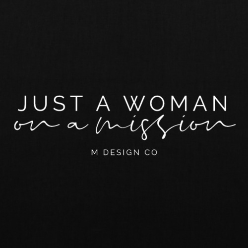 Woman on a Mission - Tote Bag