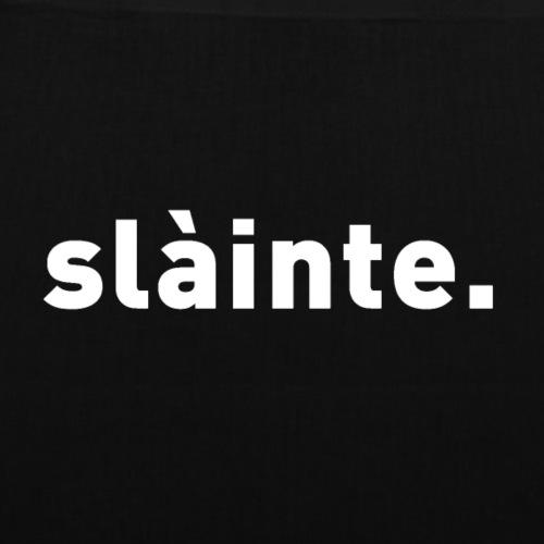 Slàinte - Tote Bag