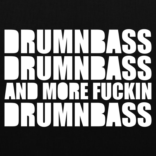 DNB DNB and more fuckin DNB²