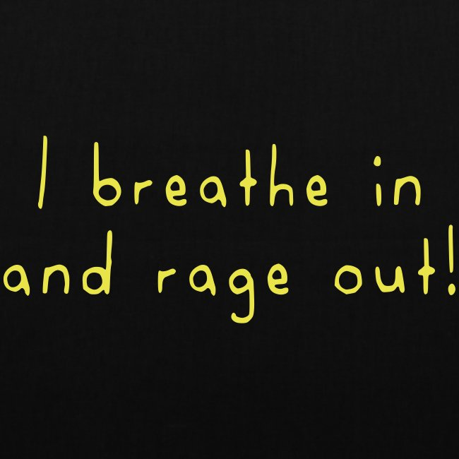 Rage out!