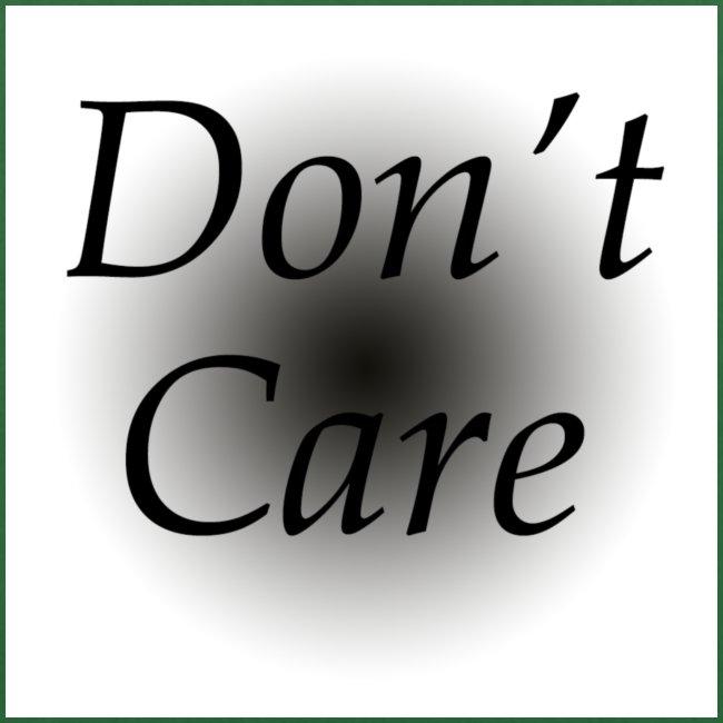 Don't care quote tas