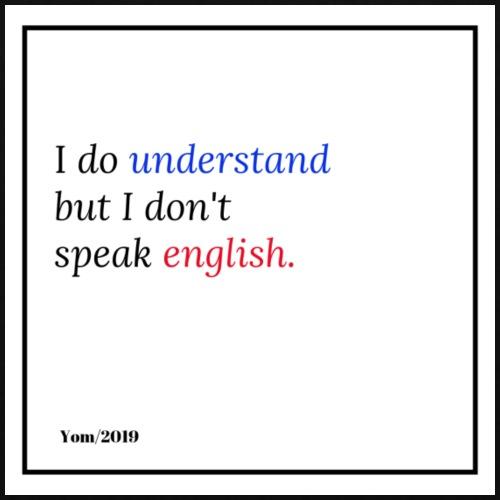 I do not speak english... - Sac en tissu