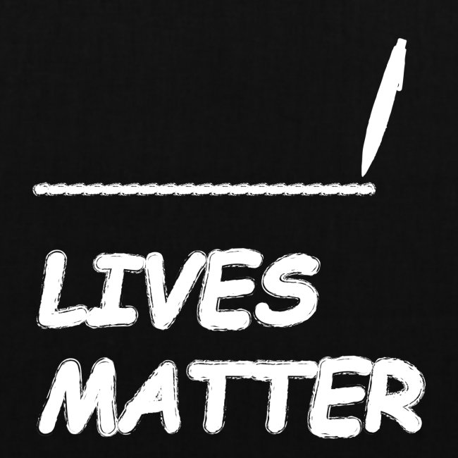 FILL In LIVES MATTER