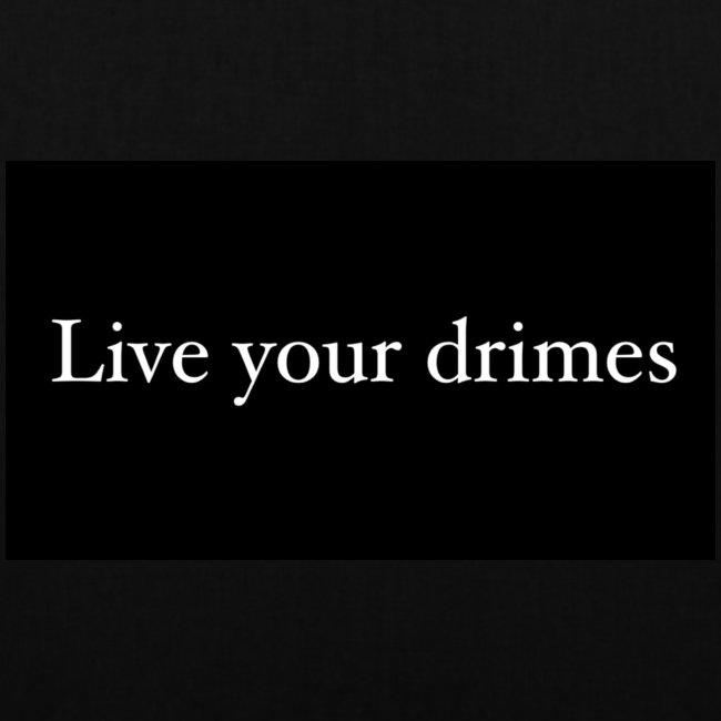 live your dreams black