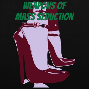 weapons of mass seduction - Borsa di stoffa