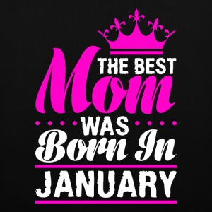 The best Mom was born in JANUARY - Tote Bag