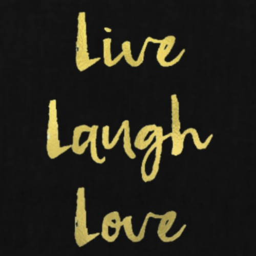 Live Laugh Love - Tote Bag