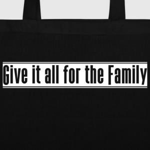 Give_it_all_for_the_Family - Torba materiałowa