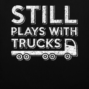 I still play with trucks. Order here. - Tote Bag