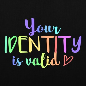 Your identity is valid - Tote Bag