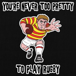 Rugby You're Never Too Pretty To Play Rugby - Tote Bag
