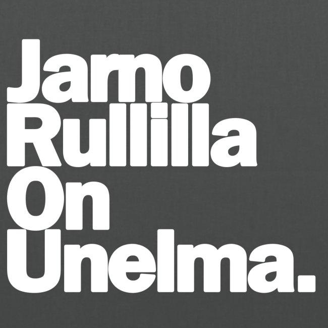 Jarno Rullilla On Unelma.