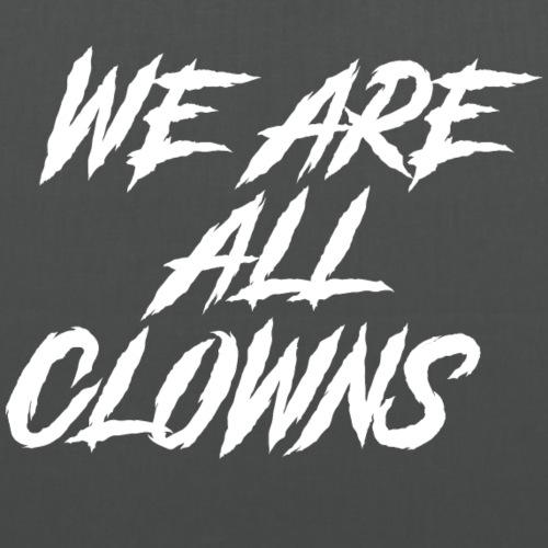 Wir sind alle Clown - Stoffbeutel