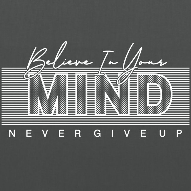 Belive in your Mind