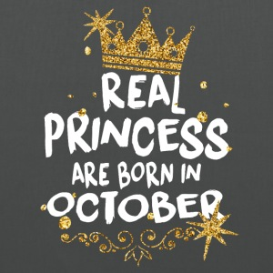 Real princesses are born in October! - Tote Bag