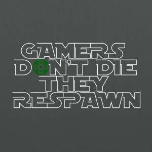 Gamer - Ils respawn! - Tote Bag