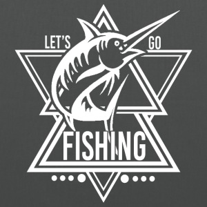 Lets go Fishing - We love fishing! - Tote Bag
