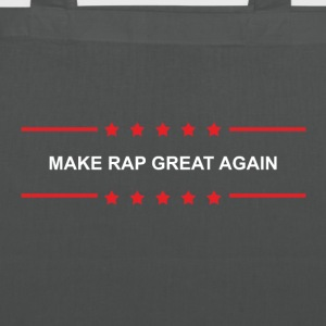 Make Rap Great Again - Stoffbeutel