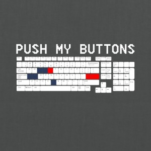 Push my button funny sayings - Tote Bag