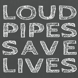 Loud Pipes Save Lives - Stoffbeutel