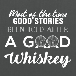 Whiskey - Most of the times good stories... - Stoffbeutel