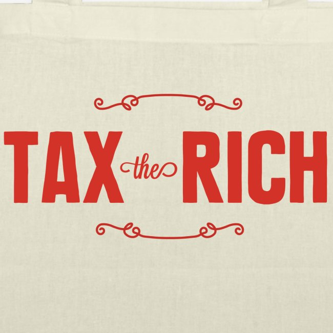 Tax the Rich, röd