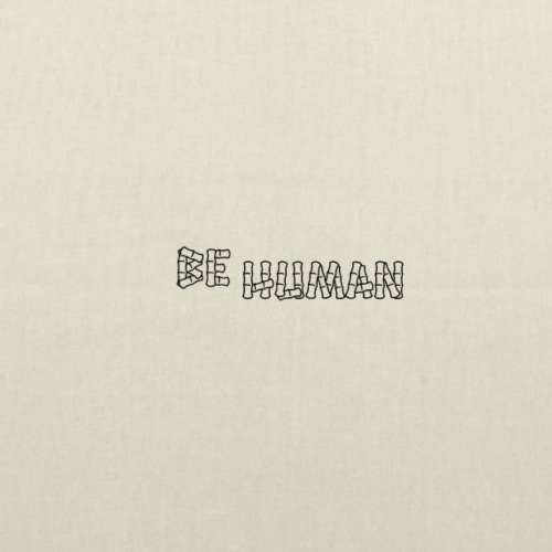 Be human - Mulepose