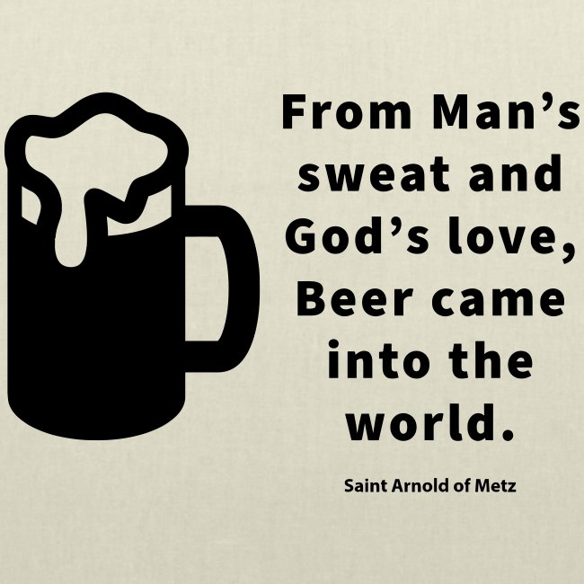 BEER CAME INTO THE WORLD