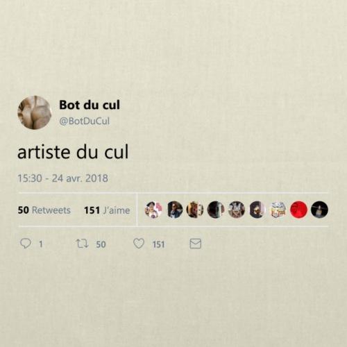 """Tweet """"artiste du cul"""" blanc"""