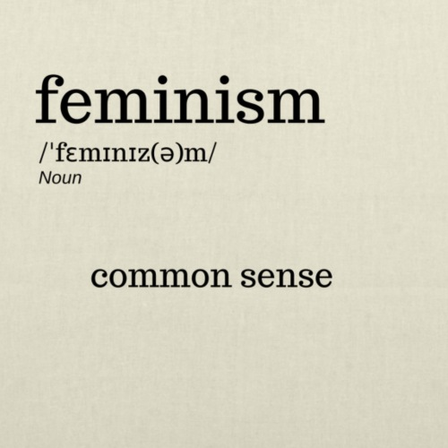 feminism: common sense - Tote Bag