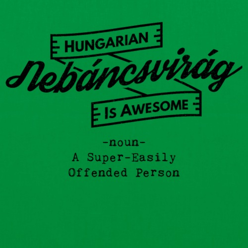 Nebáncsvirág - Hungarian is Awesome (black font) - Tote Bag