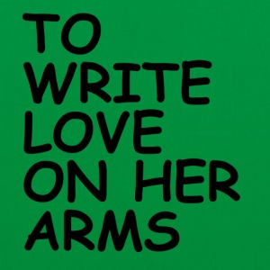 to write love on her arms black - Stoffbeutel