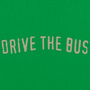 Drive the Bus - Tote Bag