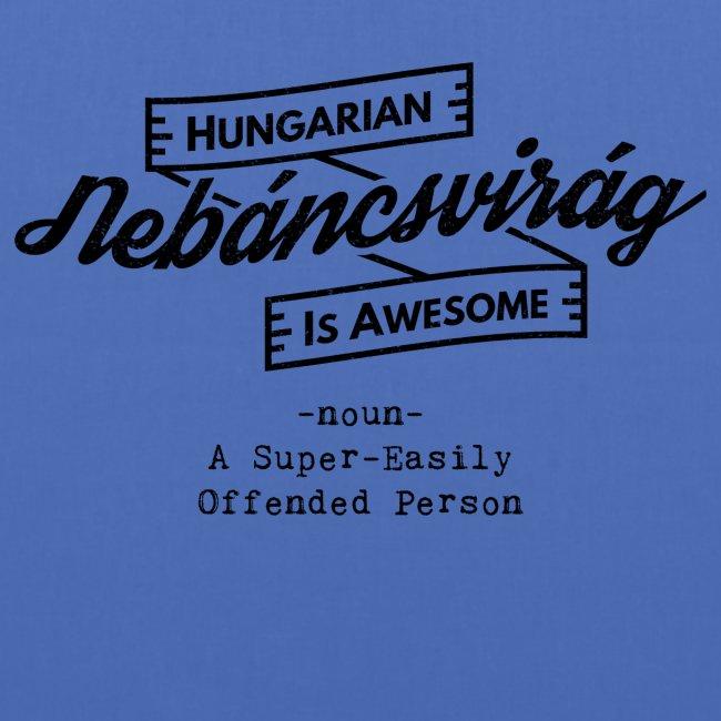 Nebáncsvirág - Hungarian is Awesome (black font)