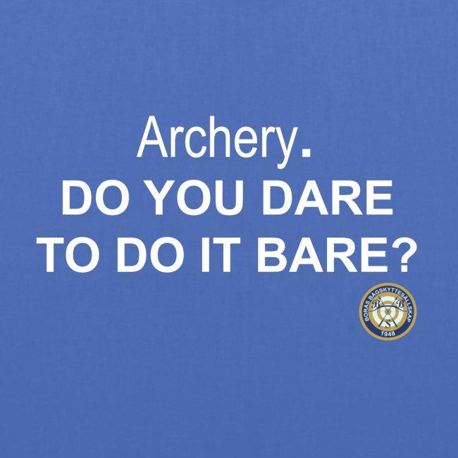 Do you dare to do it bare?