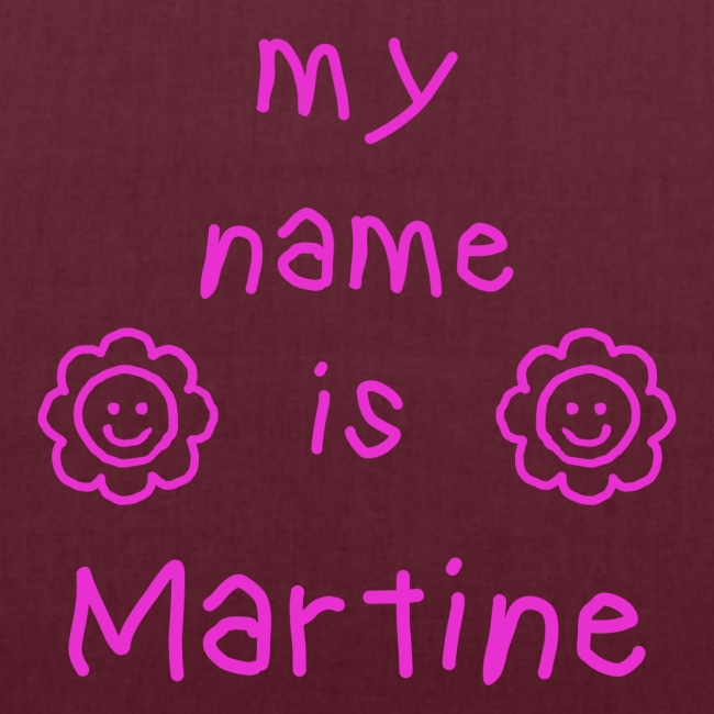 MARTINE MY NAME IS