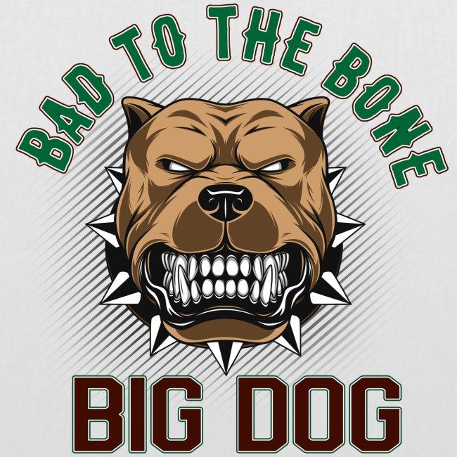 Big Dog - Bad To The Bone