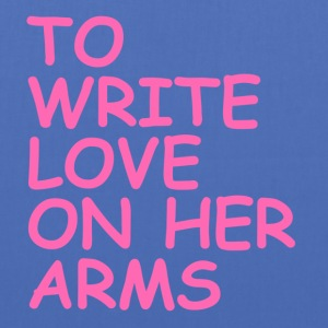 to write love on her arms hot pink - Stoffbeutel