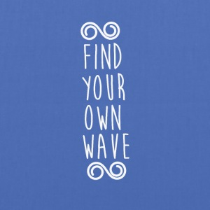 FIND YOUR OWN WAVE - Stoffbeutel