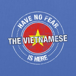 Have No Fear The Vietnamese Is Here Shirt - Tygväska