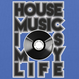 House Music is my life - Stoffveske