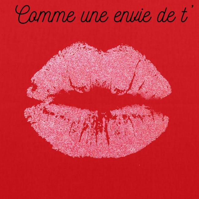 Comme une envie de t'embrasser