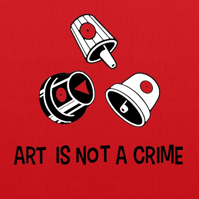 Art is not a crime - Tshirt - MAUSA Vauban