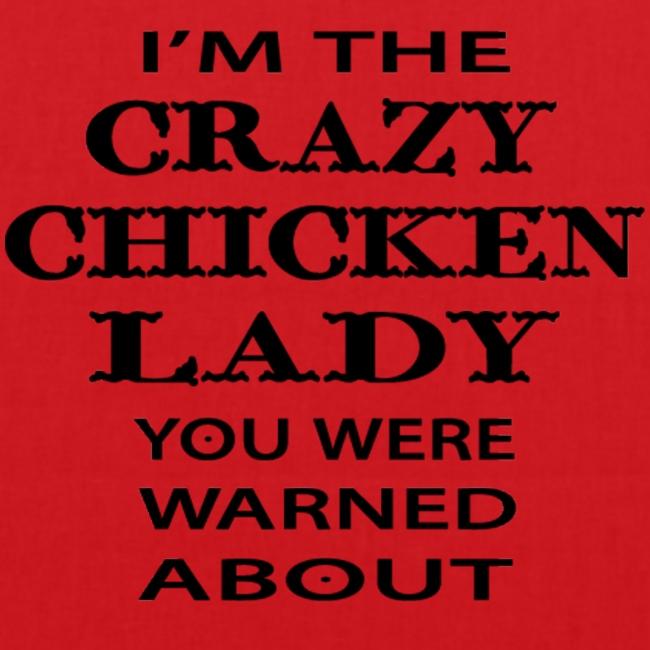 Crazy Chicken Lady
