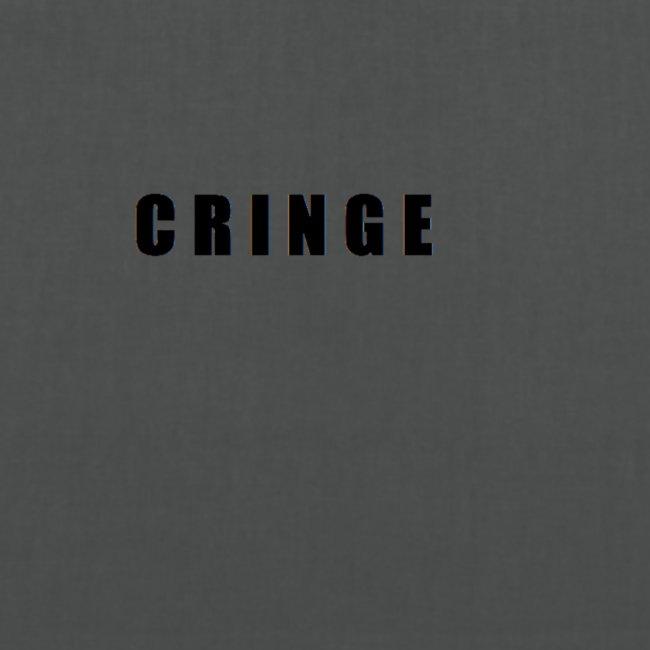 Cringe