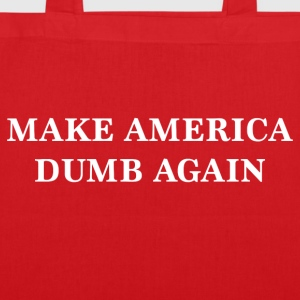 Make Amerika Dumb Again - Mulepose