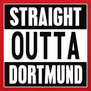 Straight Outta Dortmund - Tote Bag