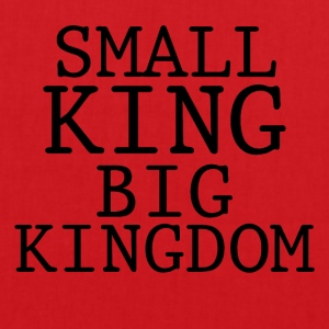 SMALL KING BIG KINGDOM - Tote Bag