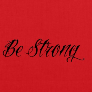Be_Strong_ - Bolsa de tela