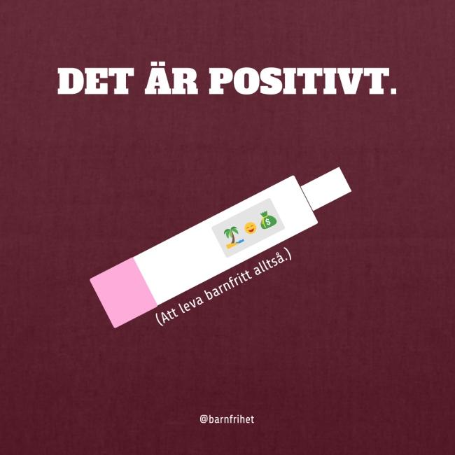 Det är positivt. Att leva barnfritt!